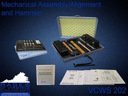 VCWS 202 Mechanical Assembly/Alignment and Hammering